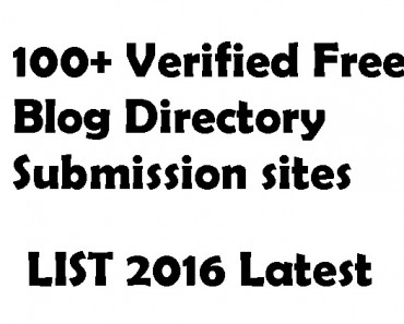100+ Verified Free Blog Directory Submission sites list 2016