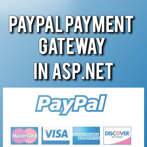 Download paypal payment gateway integration in asp.net
