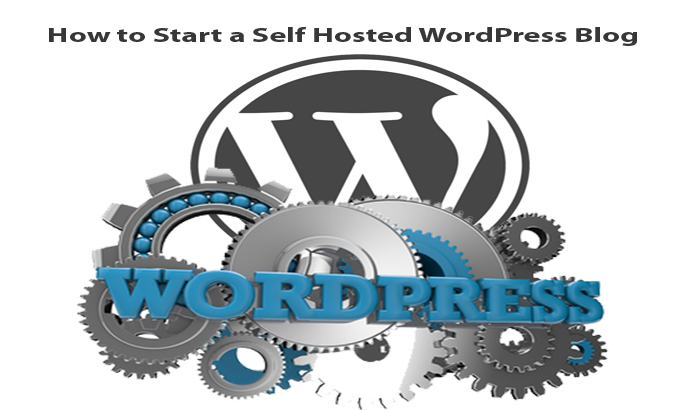 How to Start a Self Hosted WordPress Blog
